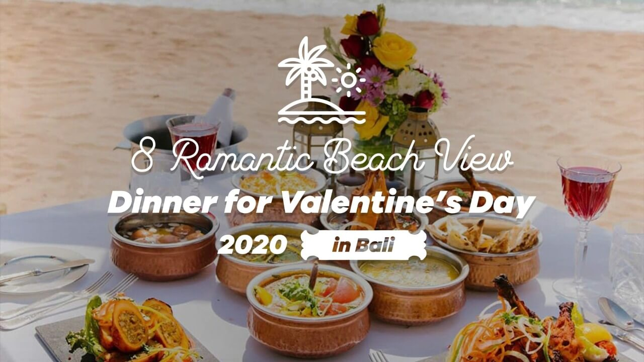 valentine dinner in bali 2020