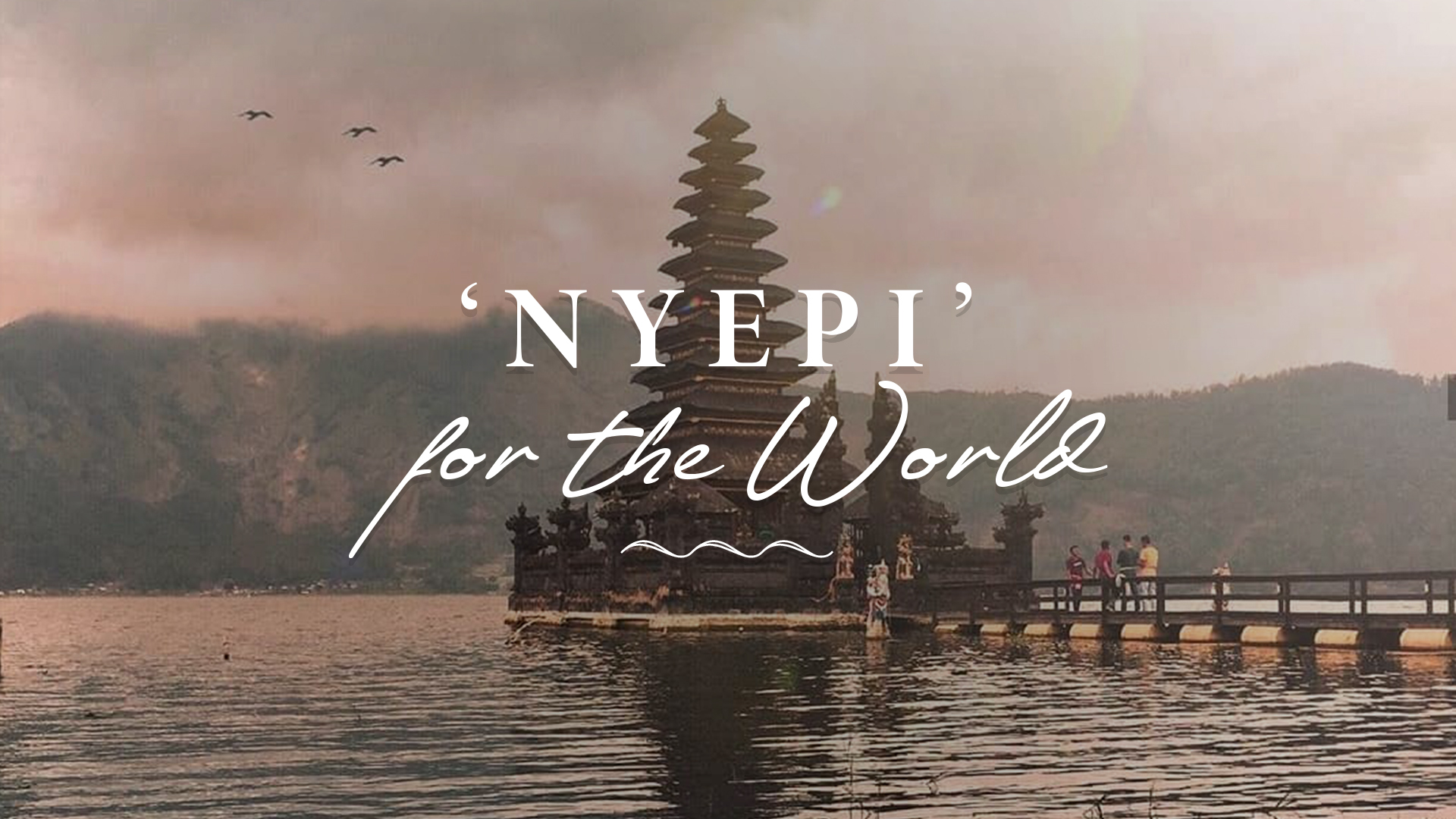 Nyepi day 2020