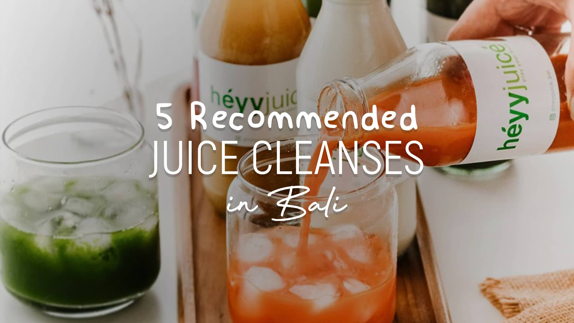 5 recommended juice cleanses in Bali