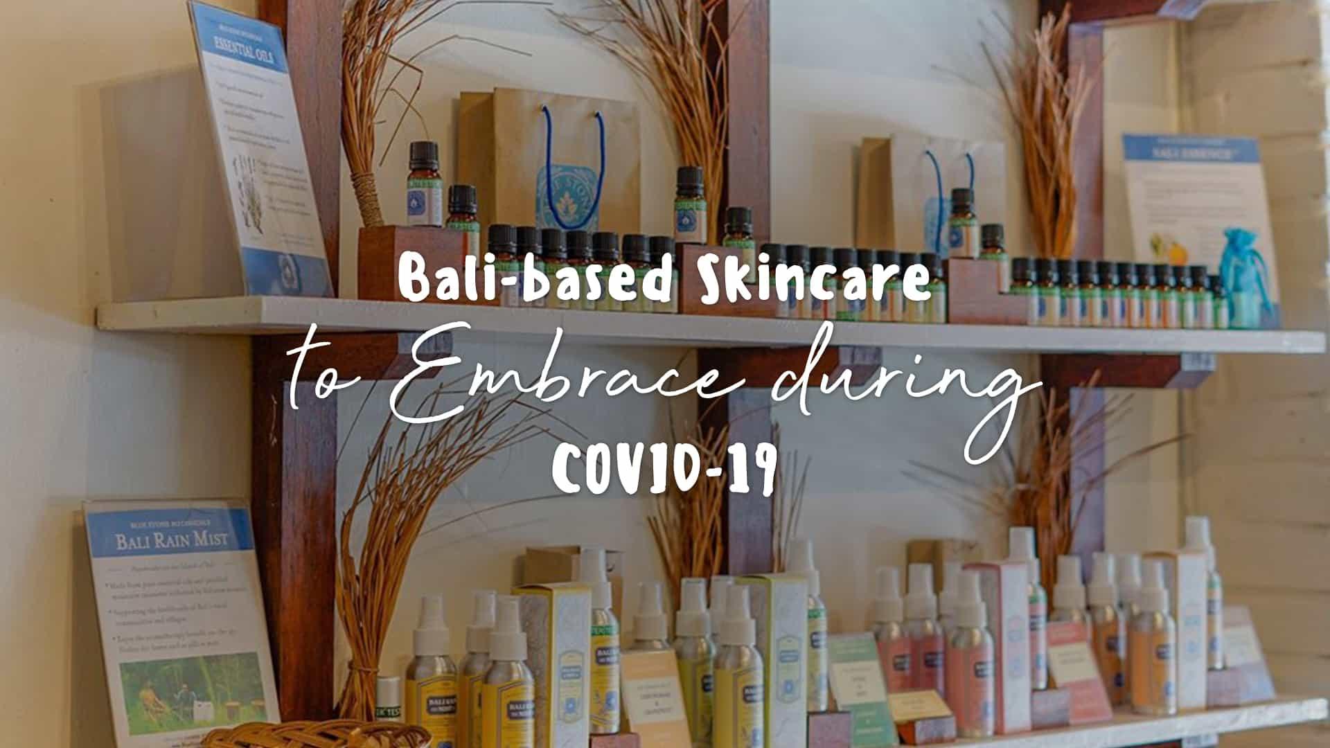 bali based skincare