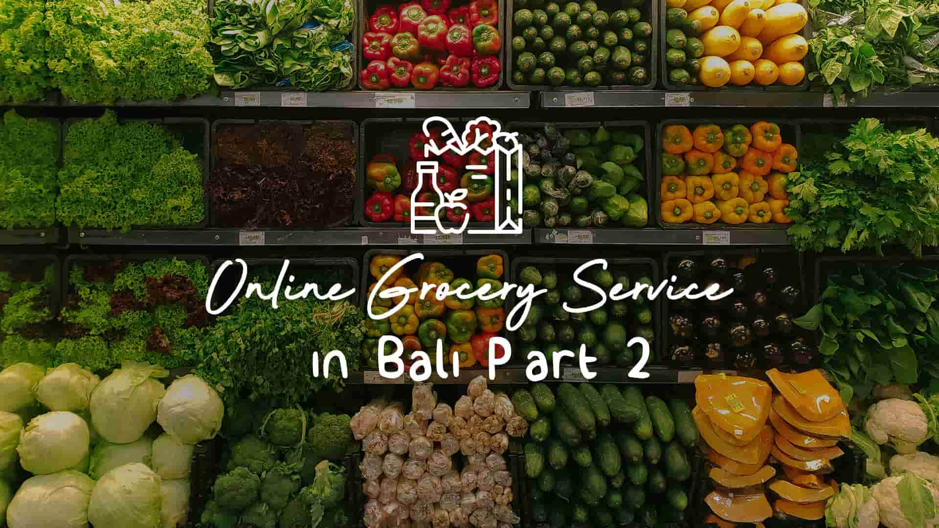 online grocery bali part 2