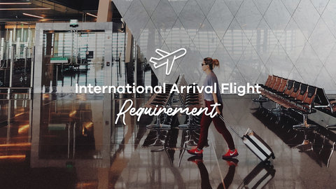 international arrival requirement