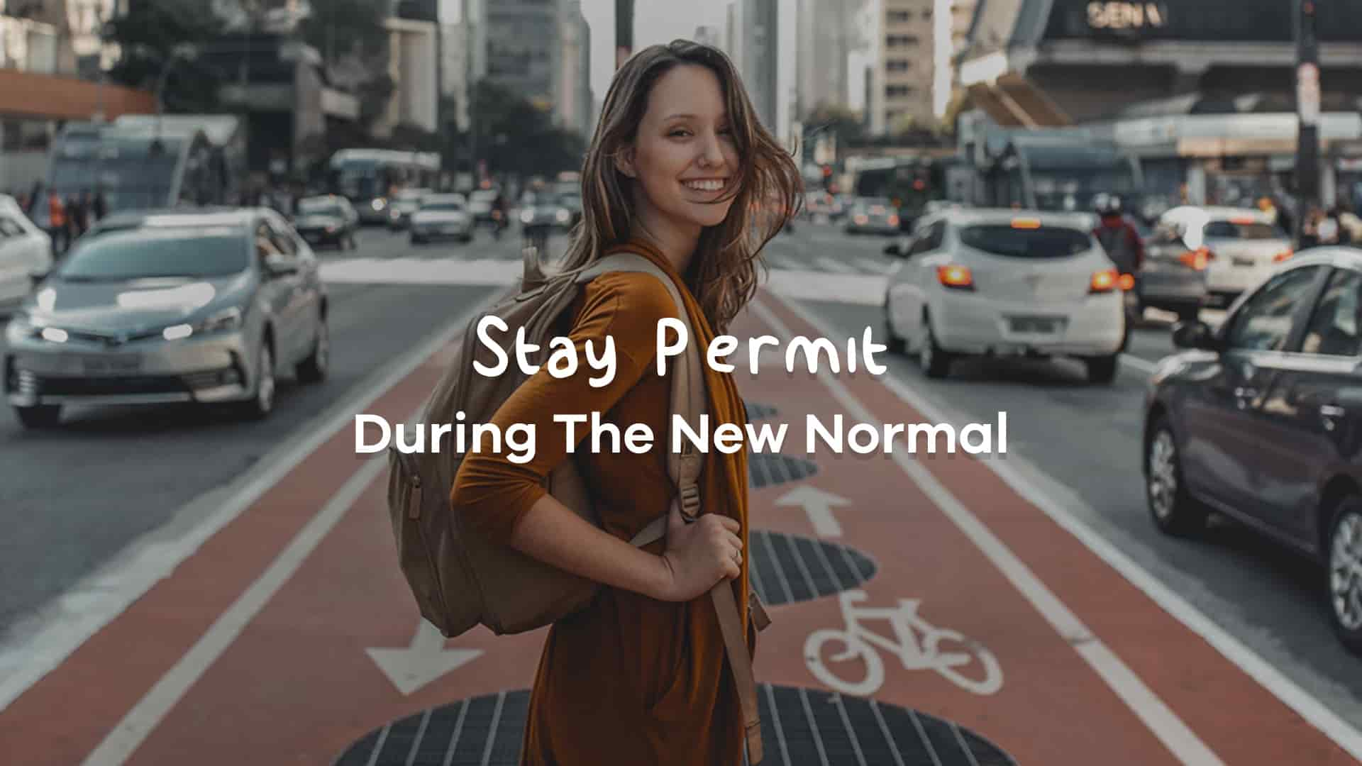 Stay Permit During The New Normal