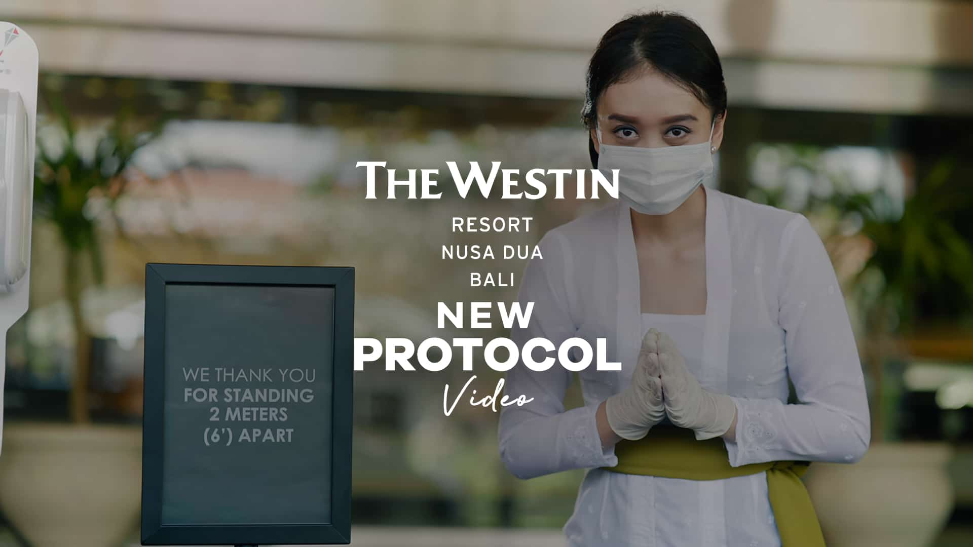 The Westin new protocol video