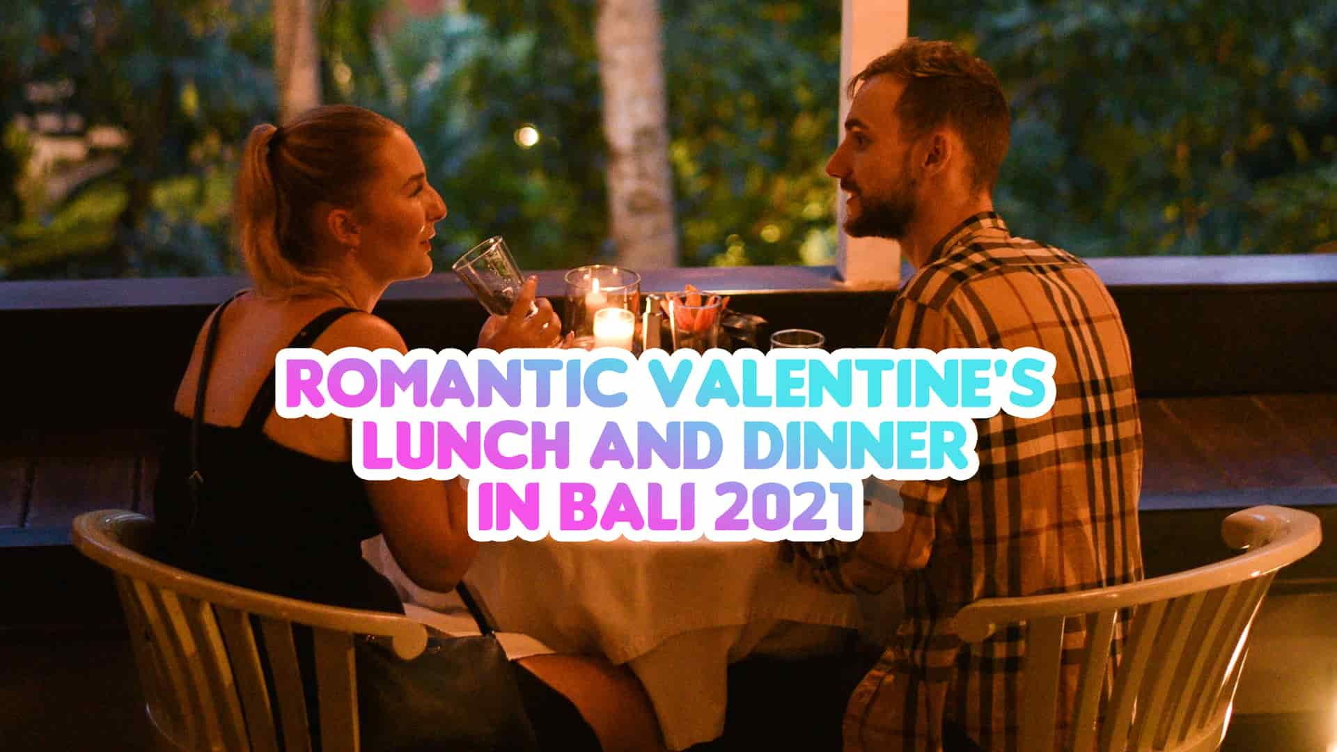 romantic valentine dinner bali 2021